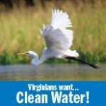 Virginians Want Clean Water!